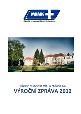výročni zpráva 2012 - Městská nemocnice Městec Králové as