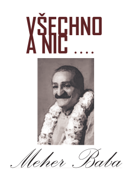 Meher Baba - Všechno a Nic