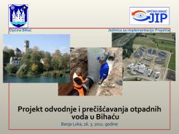 Projekt odvodnje i prečišćavanja otpadnih voda u Bihaću