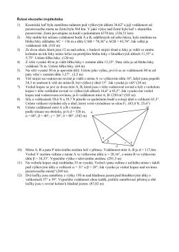 Řešení obecného trojúhelníku 1) Kosmická loď byla zaměřena