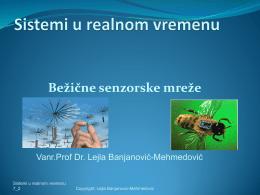 Bežične senzorske mreže - Vanr.prof.dr. Lejla Banjanović
