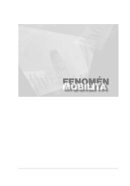 Fenomén mobilita - (RKO
