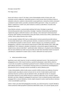Koncepce rozvoje ÚDLV - Prof. PhDr. Olga Lomová, CSc. Výhlášení