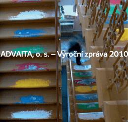 ADVAITA, o. s. – Výroční zpráva 2010