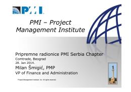 Уводна презентација о PMI огранку Србија и начину полагања