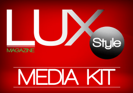 Media Kit - LUX Style Magazin