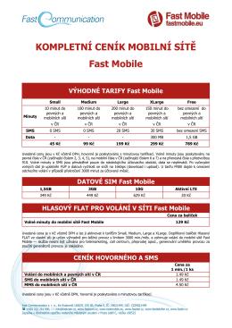 KOMPLETNÍ CENÍK MOBILNÍ SÍTĚ Fast Mobile