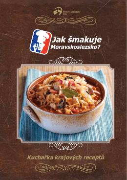 Kuchařka krajových receptů - Jak šmakuje Moravskoslezsko
