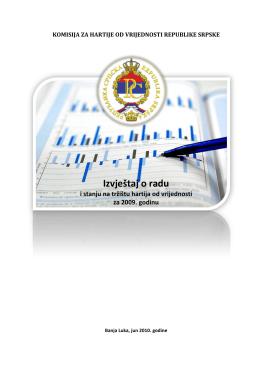 Izvještaj o radu i stanju na tržištu hartija od vrijednosti za 2009. godinu