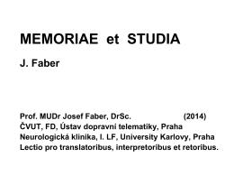 Statická kategorisace paměti: deklarativní – nedeklarativní. Paměť a
