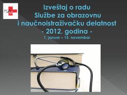 Izvestaj o radu Sluzbe za obrazovanje i nid 2012.pdf