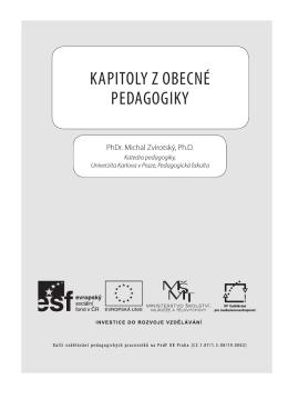 Kapitoly z obecné pedagogiKy - Další vzdělávání pedagogických
