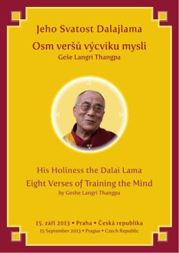 Osm veršů výcviku mysli - Jeho Svatost Dalajláma, Praha, 15. září