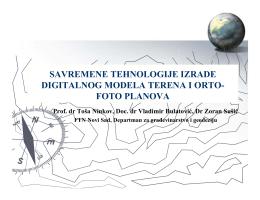 savremene tehnologije izrade digitalnog modela terena i orto
