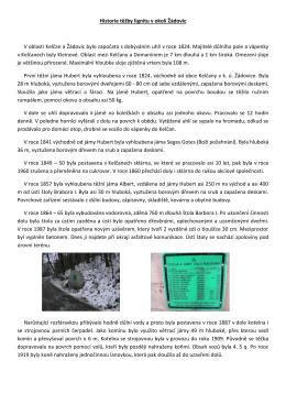 Historie těžby lignitu v okolí Žádovic V oblasti Kelčan a Žádovic bylo