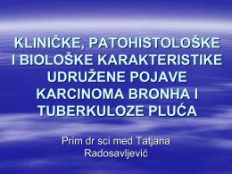 Клиничке, патохистолошке и биолошке карактеристике