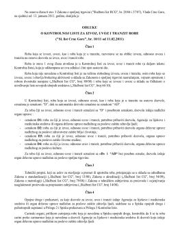 Odlukom o kontrolnoj listi za izvoz, uvoz i tranzit