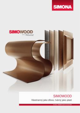 SIMOWOOD - Všestranný jako dřevo, tvárný jako plast