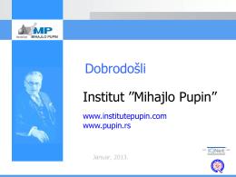 Institut ``Mihajlo Pupin`` Dobrodošli