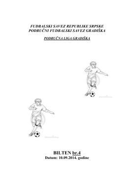 BILTEN br.4 - Područni Fudbalski Savez Gradiška