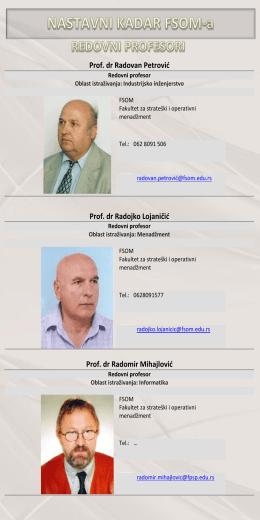 Prof. dr Radovan Petrovid Prof. dr Radojko Lojaničid Prof. dr
