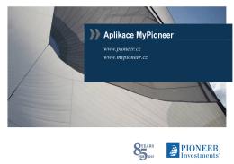 Aplikace MyPioneer - Follow Pioneer Investments