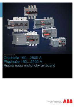Odpínače 160…2500 A Přepínače 160…2500 A Ručně nebo