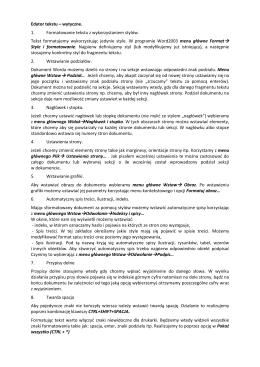 Edytor tekstu – wytyczne. 1. Formatowanie tekstu z wykorzystaniem