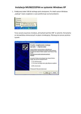 Instalacja MUSB2232FKA w systemie Windows XP