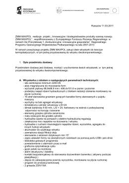 """Rzeszów 11.03.2011 ZMM MAXPOL realizuje projekt """" Innowacyjne"""