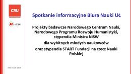 Projekty badawcze NCN, NPRH, stypendia Ministra NiSW dla