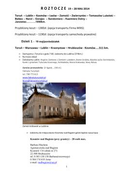 R O Z T O C Z E  19 – 28 MAJ 2014 Toruń – Lublin – Kosmów
