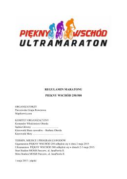 REGULAMIN MARATONU PIEKNY WSCHÓD 250/500