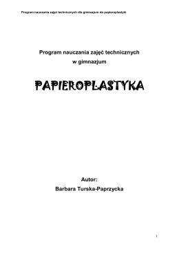 Program nauczania zajęć technicznych z papieroplastyki w gimnazjum