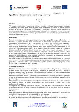 Załącznik nr 4 Specyfikacja techniczna sprzętu komputerowego i