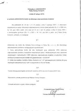 W sprawie zatwierdzenia taryfy na zbiorowe odprowadzanie ścieków.