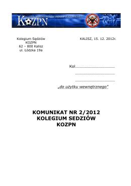komunikat nr 2/2012 kolegium sedziów kozpn