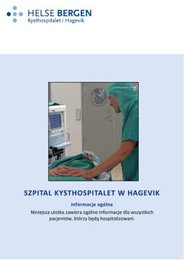 SZPITAL KYSTHOSPITALET W HAGEVIK