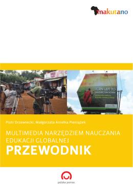 Multimedia narzędziem nauczania edukacji globalnej. Przewodnik
