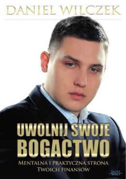 Daniel Wilczek - Uwolnij Swoje Bogactwo