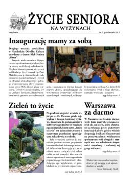 Inaugurację mamy za sobą Warszawa za darmo Zieleń to życie