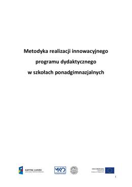 Metodyka realizacji innowacyjnego programu dydaktycznego w