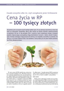 Cena życia w RP – 100 tysięcy złotych