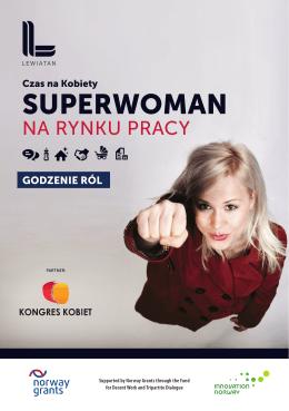 godzenie rol - SUPERWOMAN na rynku pracy