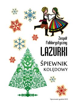 Śpiewnik kolędowy - Zespół Folklorystyczny LAZURKI