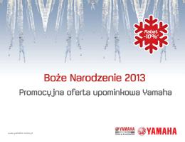 Boże Narodzenie 2013 - Yamaha