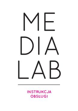 Medialab. Instrukcja obsługi
