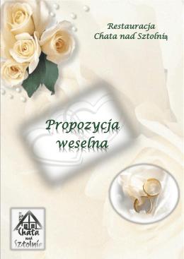 Propozycja weselna - Chata nad Sztolnią