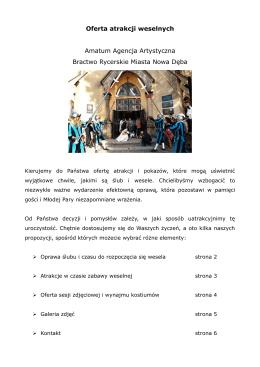 Oferta atrakcji weselnych Amatum Agencja Artystyczna Bractwo