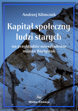 Andrzej Klimczuk – Kapitał społeczny ludzi starych